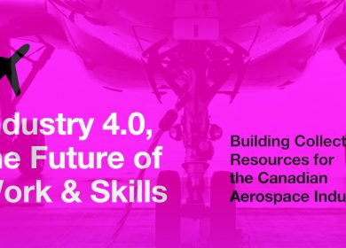 Publication – Industry 4.0, the Future of Work & Skills. Building Collective Resources for the Canadian Aerospace Industry