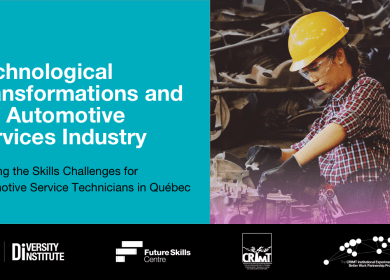 Publication – Technological Transformations and the Automotive Services Industry. Meeting the Skills Challenges for Automotive Service Technicians in Québec